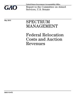 Primary view of object titled 'Spectrum Management: Federal Relocation Costs and Auction Revenues'.