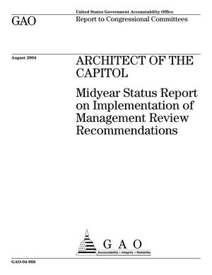 Primary view of object titled 'Architect of the Capitol: Midyear Status Report on Implementation of Management Review Recommendations'.