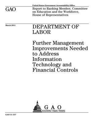 Primary view of object titled 'Department of Labor: Further Management Improvements Needed to Address Information Technology and Financial Controls'.