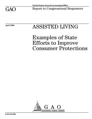 Primary view of object titled 'Assisted Living: Examples of State Efforts to Improve Consumer Protections'.