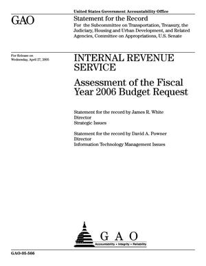 Primary view of object titled 'Internal Revenue Service: Assessment of the Fiscal Year 2006 Budget Request'.