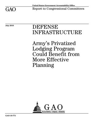 Primary view of object titled 'Defense Infrastructure: Army's Privatized Lodging Program Could Benefit from More Effective Planning'.
