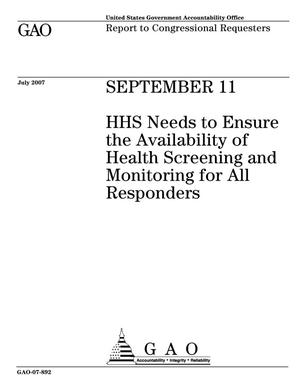 Primary view of object titled 'September 11: HHS Needs to Ensure the Availability of Health Screening and Monitoring for All Responders'.