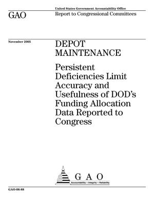 Primary view of object titled 'Depot Maintenance: Persistent Deficiencies Limit Accuracy and Usefulness of DOD's Funding Allocation Data Reported to Congress'.