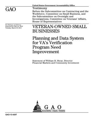 Primary view of object titled 'Veteran-Owned Small Businesses: Planning and Data System for VA's Verification Program Need Improvement'.