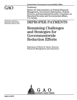 Primary view of object titled 'Improper Payments: Remaining Challenges and Strategies for Governmentwide Reduction Efforts'.