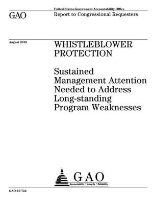 Primary view of object titled 'Whistleblower Protection: Sustained Management Attention Needed to Address Long-standing Program Weaknesses'.