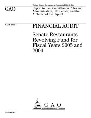 Primary view of object titled 'Financial Audit: Senate Restaurants Revolving Fund for Fiscal Years 2005 and 2004'.