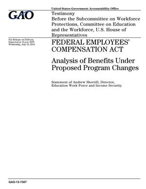 Primary view of object titled 'Federal Employees' Compensation Act: Analysis of Benefits Under Proposed Program Changes'.
