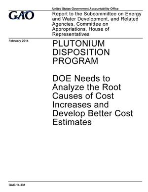 Primary view of object titled 'Plutonium Disposition Program: DOE Needs to Analyze the Root Causes of Cost Increases and Develop Better Cost Estimates'.