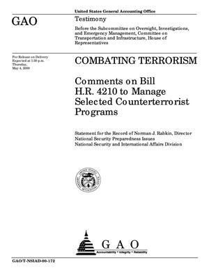 Primary view of object titled 'Combating Terrorism: Comments on Bill H.R. 4210 to Manage Selected Counterterrorist Programs'.