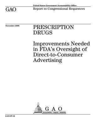 Primary view of object titled 'Prescription Drugs: Improvements Needed in FDA's Oversight of Direct-to-Consumer Advertising'.