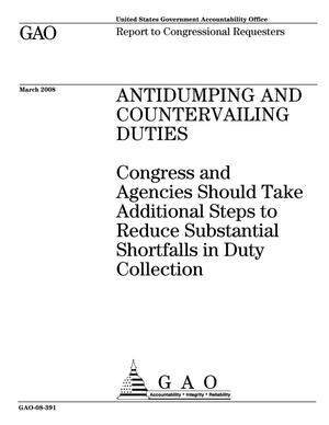 Primary view of object titled 'Antidumping and Countervailing Duties: Congress and Agencies Should Take Additional Steps to Reduce Substantial Shortfalls in Duty Collection'.