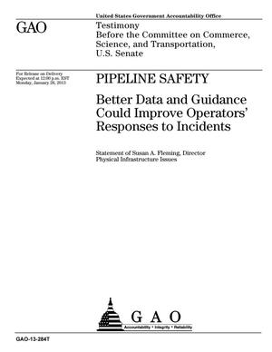 Primary view of object titled 'Pipeline Safety: Better Data and Guidance Could Improve Operators' Responses to Incidents'.