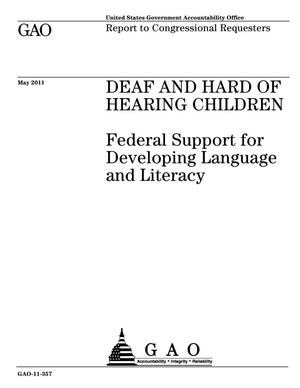 Primary view of object titled 'Deaf and Hard of Hearing Children: Federal Support for Developing Language and Literacy'.