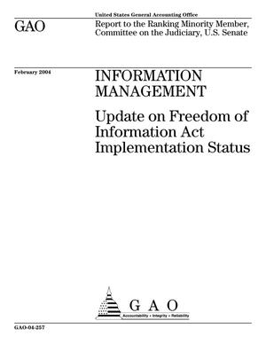 Primary view of object titled 'Information Management: Update on Freedom of Information Act Implementation Status'.