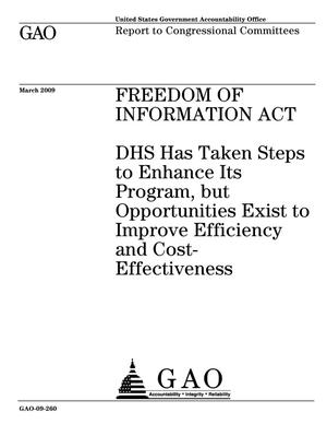 Primary view of object titled 'Freedom of Information Act: DHS Has Taken Steps to Enhance Its Program, but Opportunities Exist to Improve Efficiency and Cost-Effectiveness'.