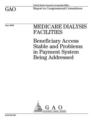 Primary view of object titled 'Medicare Dialysis Facilities: Beneficiary Access Stable and Problems in Payment System Being Addressed'.