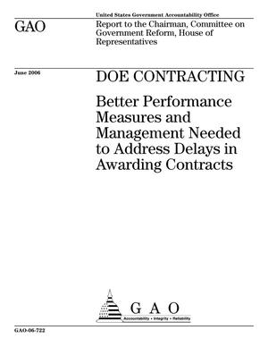 Primary view of object titled 'DOE Contracting: Better Performance Measures and Management Needed to Address Delays in Awarding Contracts'.