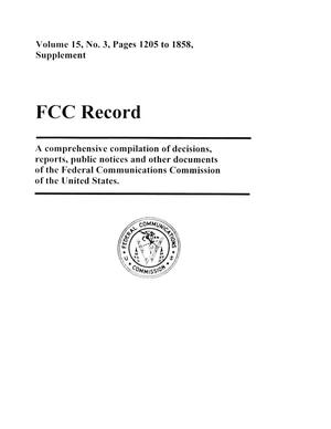 Primary view of object titled 'FCC Record, Volume 15, No. 3, Pages 1205 to 1858, Supplement'.