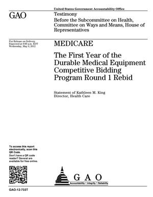 Primary view of object titled 'Medicare: The First Year of the Durable Medical Equipment Competitive Bidding Program Round 1 Rebid'.