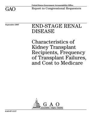 Primary view of object titled 'End-Stage Renal Disease: Characteristics of Kidney Transplant Recipients, Frequency of Transplant Failures, and Cost to Medicare'.