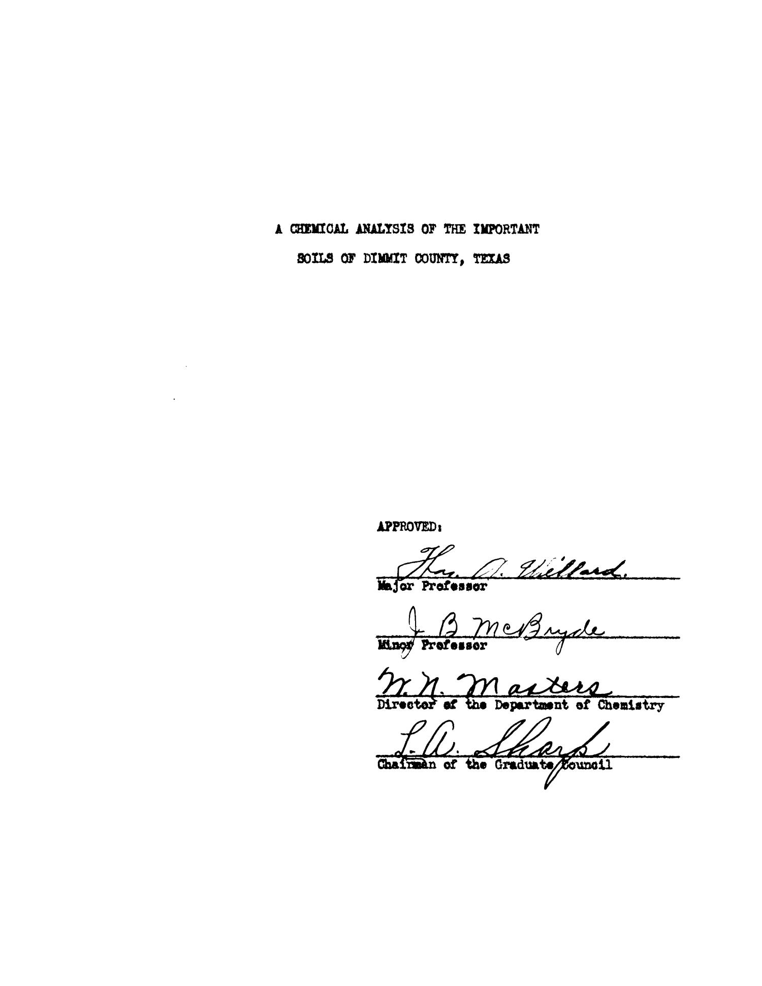 A Chemical Analysis of the Important Soils of Dimmit County, Texas                                                                                                      Title Page
