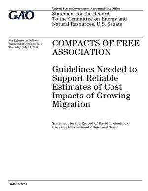 Primary view of object titled 'Compacts of Free Association: Guidelines Needed to Support Reliable Estimates of Cost Impacts of Growing Migration'.