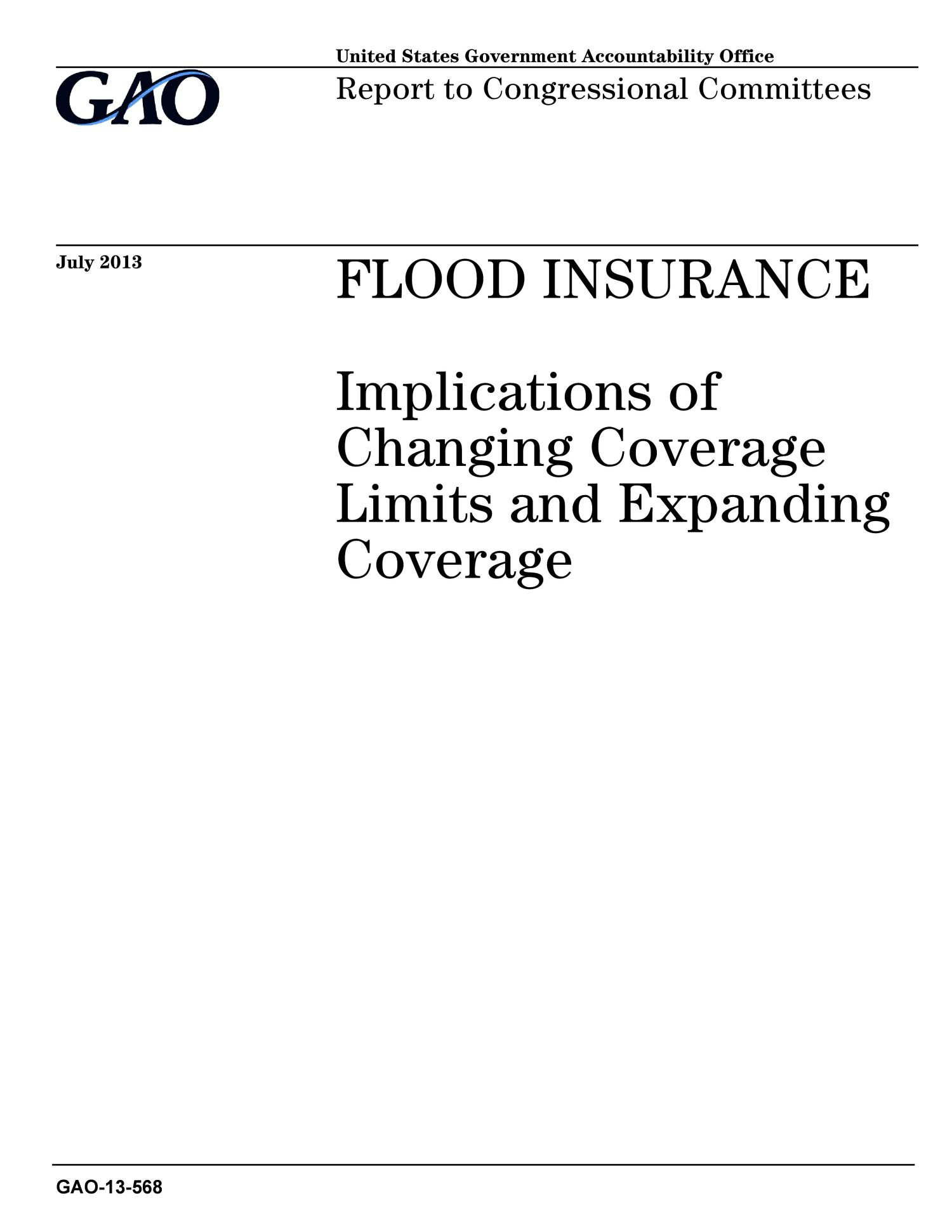 Flood Insurance: Implications of Changing Coverage Limits and Expanding Coverage                                                                                                      [Sequence #]: 1 of 42