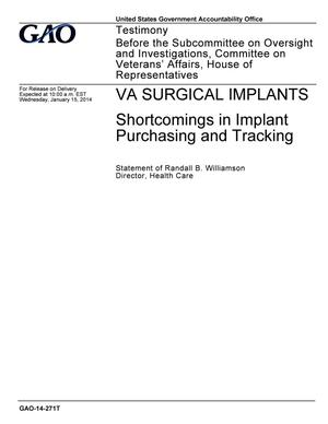 Primary view of object titled 'VA Surgical Implants: Shortcomings in Implant Purchasing and Tracking'.