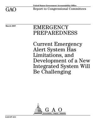 Primary view of object titled 'Emergency Preparedness: Current Emergency Alert System Has Limitations, and Development of a New Integrated System Will Be Challenging'.