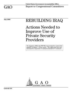 Primary view of object titled 'Rebuilding Iraq: Actions Needed To Improve Use of Private Security Providers'.