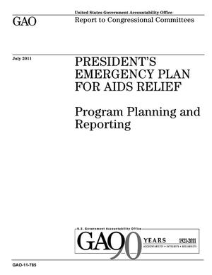Primary view of object titled 'President's Emergency Plan for AIDS Relief: Program Planning and Reporting'.