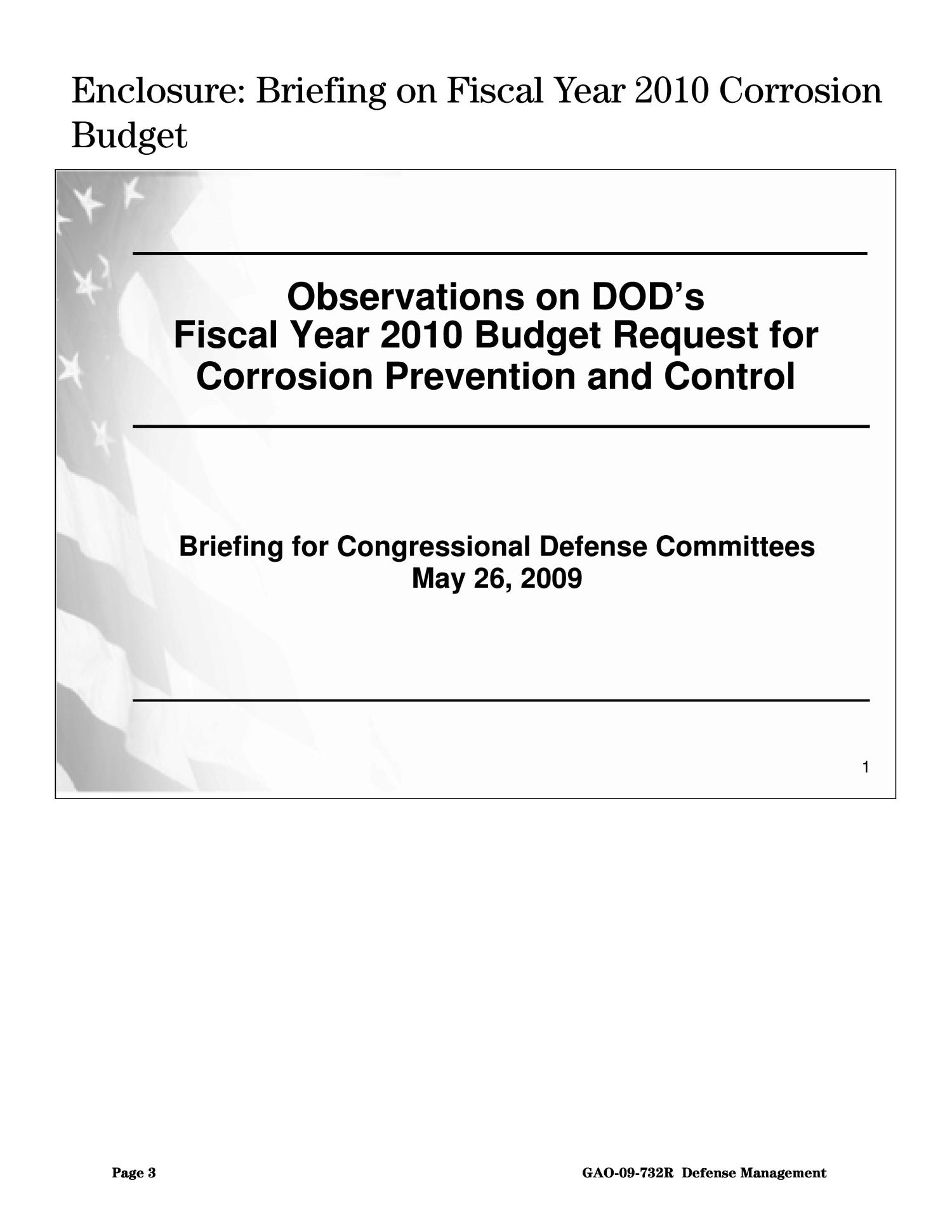Defense Management: Observations on DOD's Fiscal Year 2010 Budget Request for Corrosion Prevention and Control                                                                                                      [Sequence #]: 3 of 21