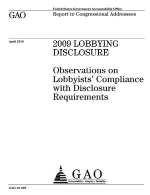 Primary view of object titled '2009 Lobbying Disclosure: Observations on Lobbyists' Compliance with Disclosure Requirements'.