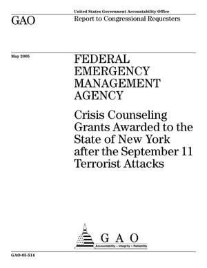 Primary view of object titled 'Federal Emergency Management Agency: Crisis Counseling Grants Awarded to the State of New York after the September 11 Terrorist Attacks'.