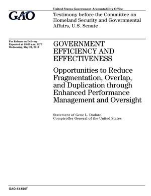 Primary view of object titled 'Government Efficiency and Effectiveness: Opportunities to Reduce Fragmentation, Overlap, and Duplication through Enhanced Performance Management and Oversight'.
