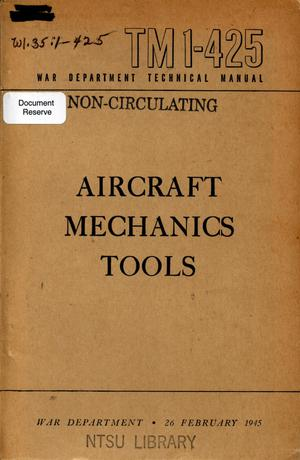 Primary view of object titled 'Aircraft mechanics tools.'.