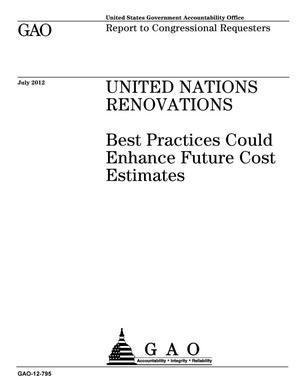 Primary view of object titled 'United Nations Renovations: Best Practices Could Enhance Future Cost Estimates'.