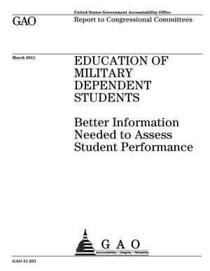 Primary view of object titled 'Education of Military Dependent Students: Better Information Needed to Assess Student Performance'.