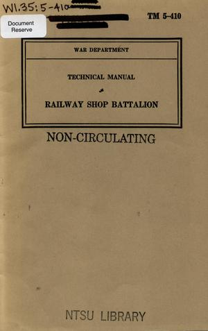 Primary view of object titled 'Railway shop battalion.'.