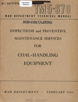 Primary view of object titled 'Inspections and preventive maintenance services for coal-handling equipment.'.