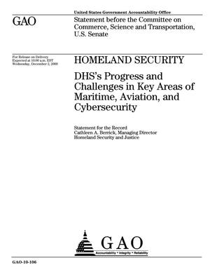 Primary view of object titled 'Homeland Security: DHS's Progress and Challenges in Key Areas of Maritime, Aviation, and Cybersecurity'.