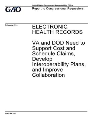 Primary view of object titled 'Electronic Health Records: VA and DOD Need to Support Cost and Schedule Claims, Develop Interoperability Plans, and Improve Collaboration'.