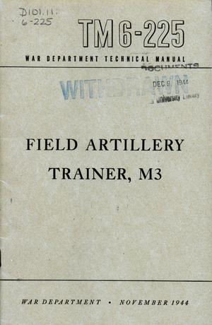 Primary view of object titled 'Field artillery trainer, M3.'.
