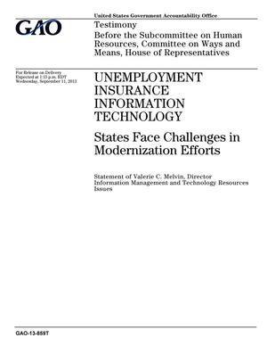 Primary view of object titled 'Unemployment Insurance Information Technology: States Face Challenges in Modernization Efforts'.