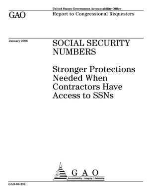 Primary view of object titled 'Social Security Numbers: Stronger Protections Needed When Contractors Have Access to SSNs'.