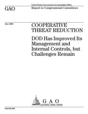 Primary view of object titled 'Cooperative Threat Reduction: DOD Has Improved Its Management and Internal Controls, but Challenges Remain'.