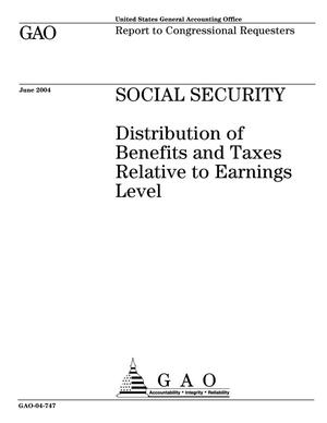 Primary view of object titled 'Social Security: Distribution of Benefits and Taxes Relative to Earnings Level'.