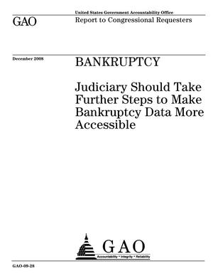 Primary view of object titled 'Bankruptcy: Judiciary Should Take Further Steps to Make Bankruptcy Data More Accessible'.